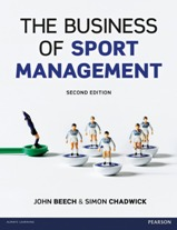 The Business of Sport Management 2edn. (co-edited with Simon Chadwick)